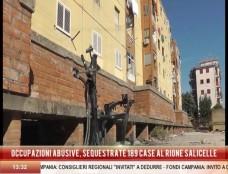 Blitz nel feudo delle Salicelle, dove un terzo delle abitazioni è occupato abusivamente. Sequestrati 189 appartamenti