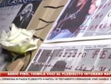 Addio Pino, 100mila voci al Plebiscito intonano Napule è